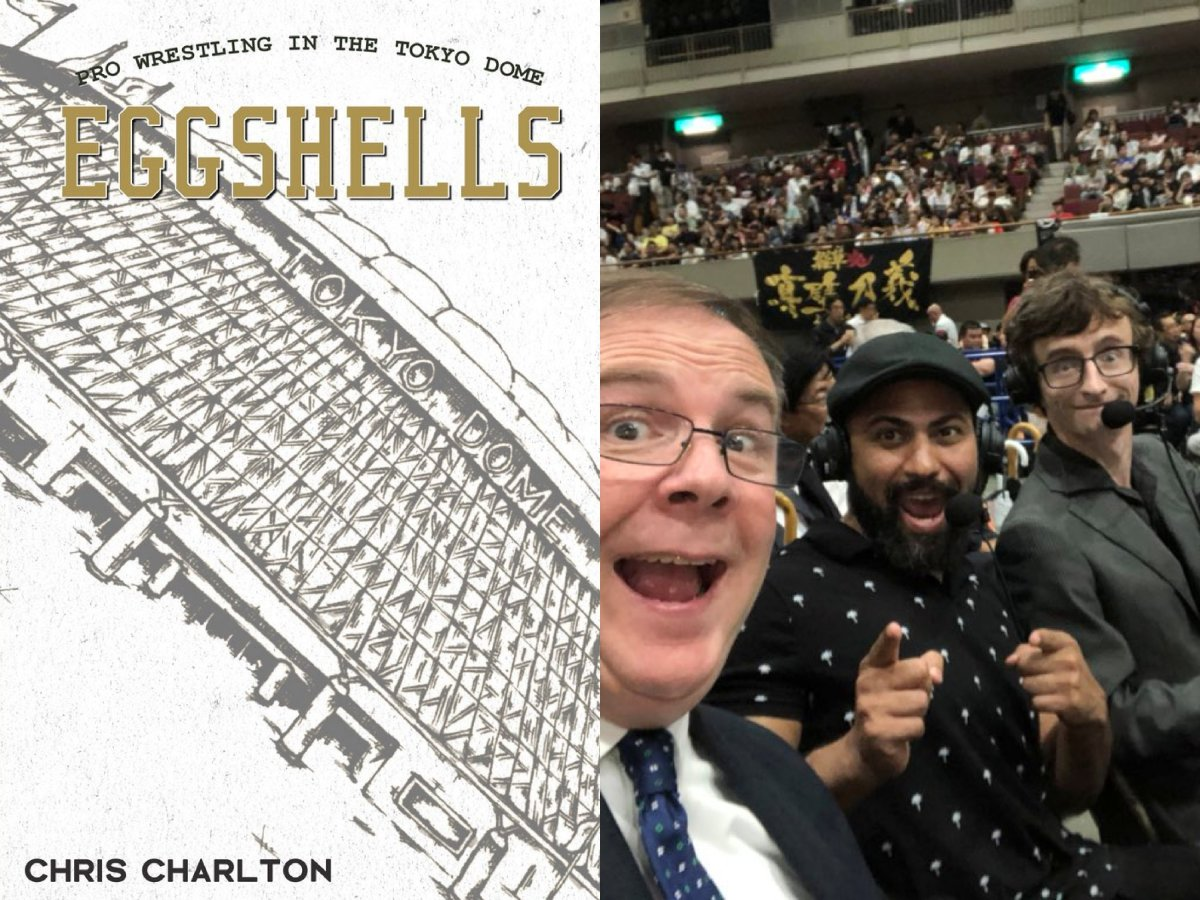 Chris Charlton Interview - Eggshells Author, NJPW Commentator & Japanese Wrestling Aficionado